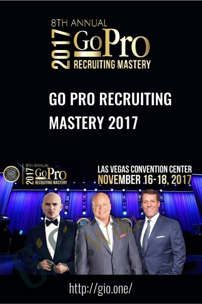 Go Pro Recruiting Mastery 2017 -  Eric Worre