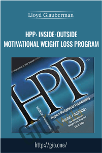HPP: Inside-Outside Motivational Weight Loss Program – Dr Lloyd Glauberman