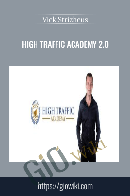 High Traffic Academy 2.0 - Vick Strizheus