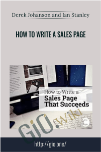 How To Write A Sales Page – Derek Johanson and Ian Stanley