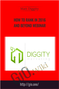How to Rank in 2016 and Beyond Webinar – Matt Diggity