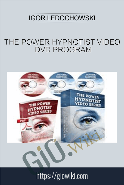 The Power Hypnotist Video DVD Program - Igor Ledochowski