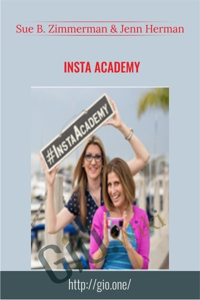 Insta Academy - Sue B. Zimmerman and Jenn Herman
