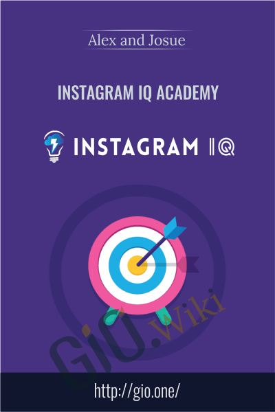Instagram IQ Academy - Alex and Josue