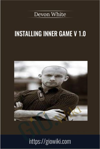 Installing Inner Game v 1.0 - Devon White