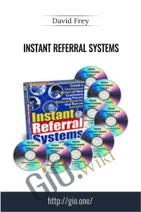 Instant Referral Systems – David Frey