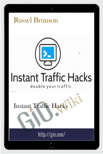 Instant Traffic Hacks - Russel Brunson