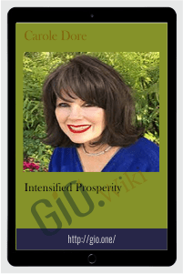 Intensified Prosperity - Carole Dore