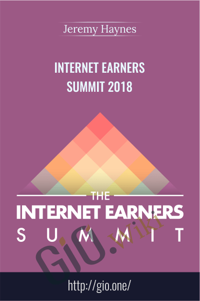 Internet Earners Summit 2018 - Jeremy Haynes
