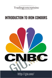 Introduction to Iron Condors – Tradingconceptsinc