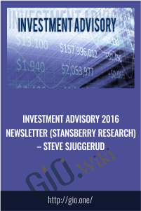 Investment Advisory 2016 Newsletter (Stansberry Research) – Steve Sjuggerud