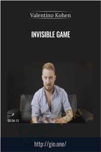 Invisible Game – Valentino Kohen