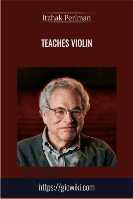 Teaches Violin - Itzhak Perlman