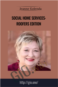 Social Home Services: Roofers Edition - Jeanne Kolenda