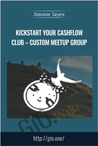 Kickstart Your CashFlow Club – Custom Meetup Group – Jimmie Jayes