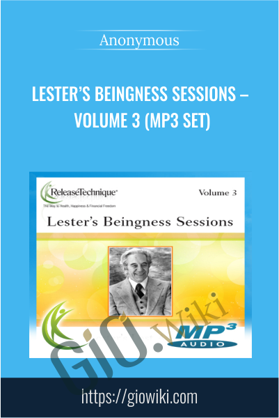 Lester's Beingness Sessions - Volume 3 (mp3 Set)