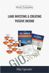 Land Investing & Creating Passive Income - Mark Podolsky