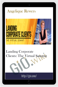 Landing Corporate Clients: The Virtual Summit – Angelique Rewers
