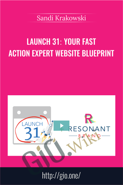 Launch 31: Your Fast-Action Expert Website Blueprint – Peaceful University - Sandi Krakowski