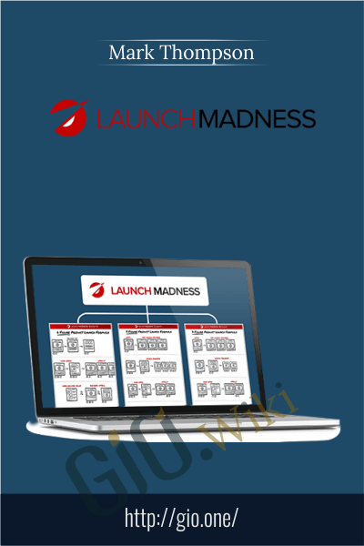 Launch Madness - Mark Thompson