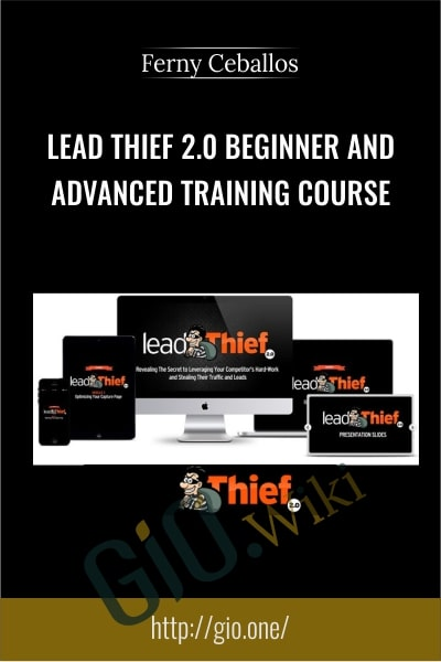 Lead Thief 2.0 Beginner and Advanced Training Course - Ferny Ceballos