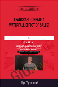 Leadcraft (Create A Waterfall Effect Of Sales) – Scott Oldford