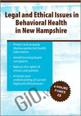 Legal & Ethical Issues in Behavioral Health in New Hampshire - Biron Bedard &  Nicholas F. Casolaro
