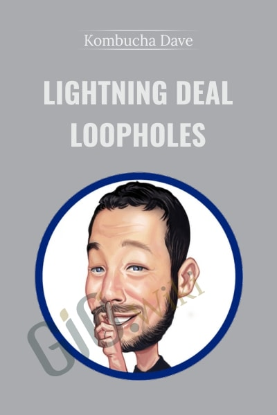 Lightning Deal Loopholes - Kombucha Dave