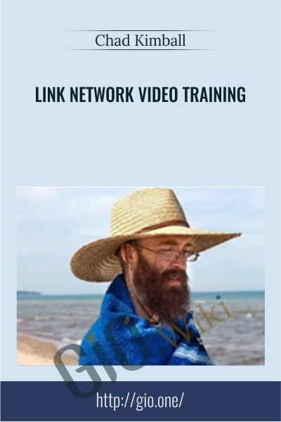 Link Network Video Training - Chad Kimball