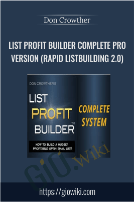 List Profit Builder Complete PRO Version (Rapid Listbuilding 2.0) – Don Crowther