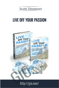 Live Off Your Passion – Scott Dinsmore
