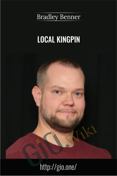 Local Kingpin - Bradley Benner