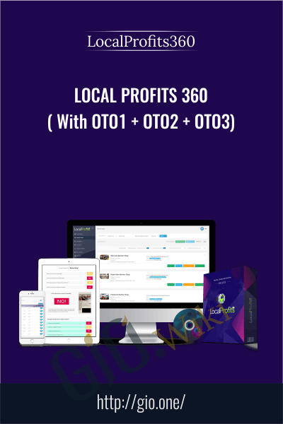 Local Profits 360 ( With OTO1 + OTO2 + OTO3) - LocalProfits360