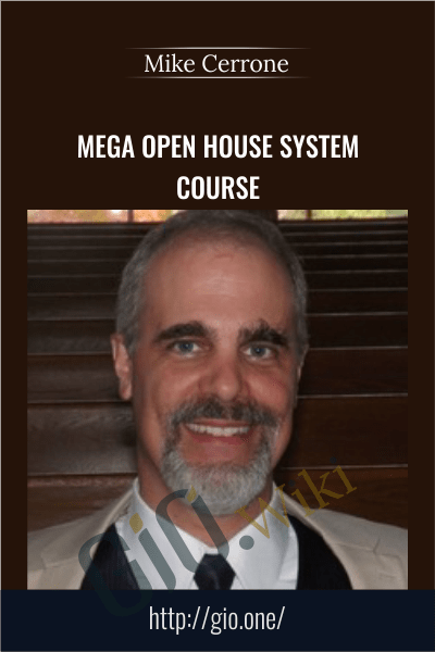 MEGA Open House System Course - Mike Cerrone