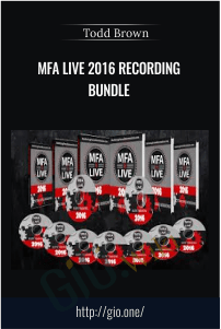 MFA Live 2016 Recording Bundle – Todd Brown