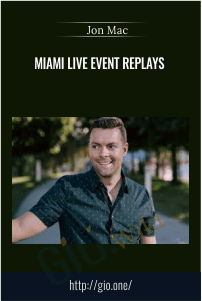 MIAMI LIVE Event Replays – Jon Mac