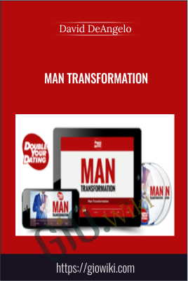 Man Transformation  - David DeAngelo