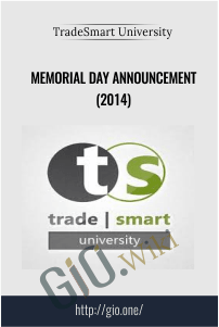 Memorial Day Announcement (2014) – TradeSmart University