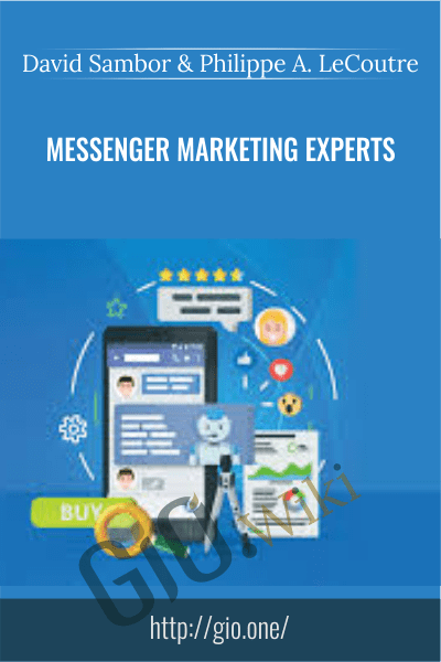 Messenger Marketing Experts - David Sambor & Philippe A. LeCoutre