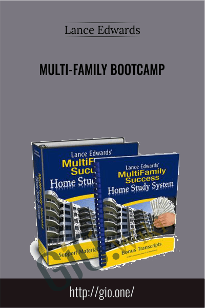 Multi-Family Bootcamp - Lance Edwards