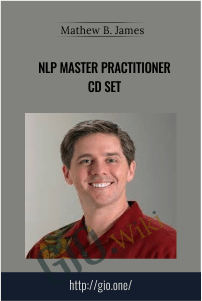 NLP Master Practitioner CD Set  – Mathew B. James