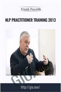 NLP Practitioner Training 2013 – Frank Pucelik