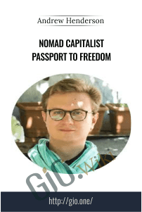 Nomad Capitalist Passport to Freedom - Andrew Henderson