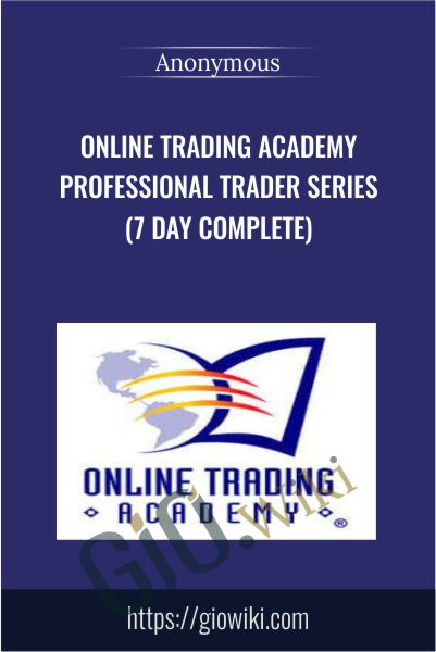 Online Trading Academy Professional Trader Series (7 Day Complete)