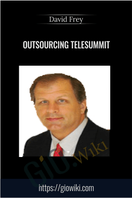 Outsourcing Telesummit – David Frey