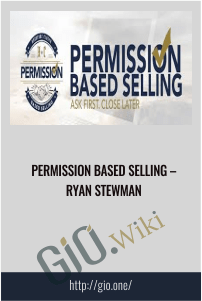 Permission Based Selling – Ryan Stewman