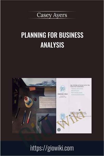 Planning for Business Analysis - Casey Ayers