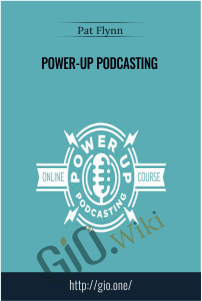 Power-up Podcasting - Pat Flynn