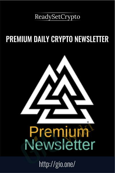 Premium Daily Crypto Newsletter - ReadySetCrypto