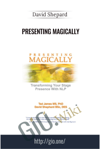Presenting Magically – David Shepard